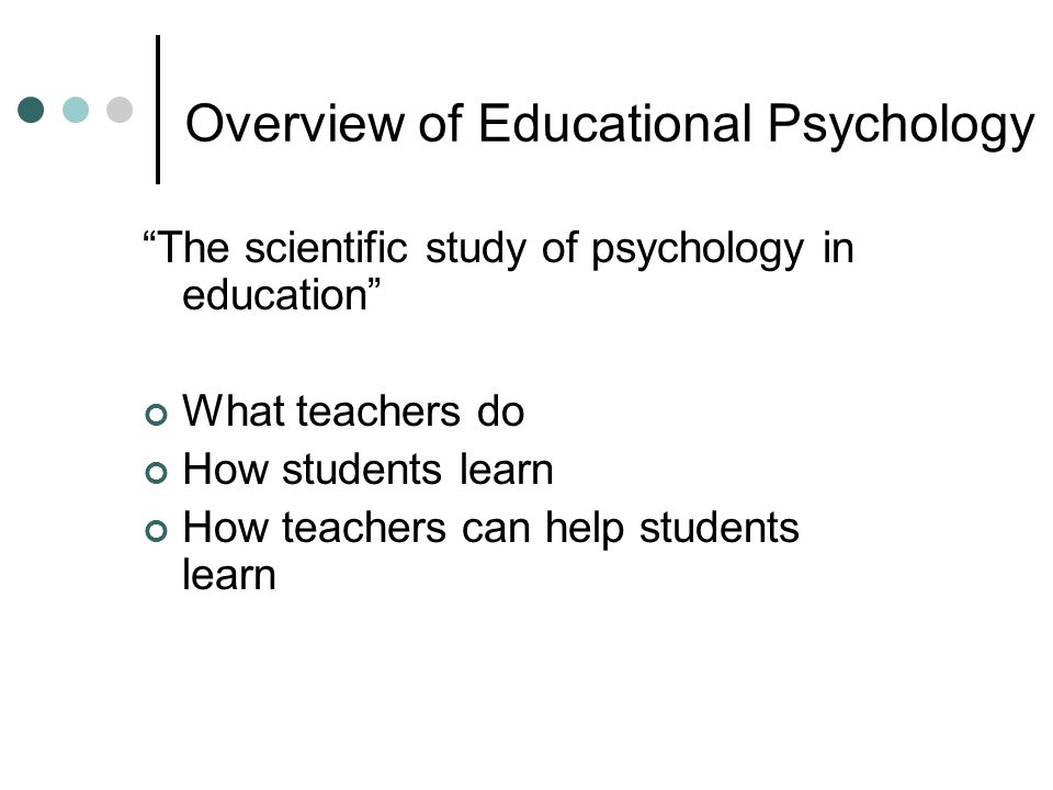 educational psychology 18 essay That those students who had found the educational psychology course interesting  and useful, and who  the results showed that 18% of the.