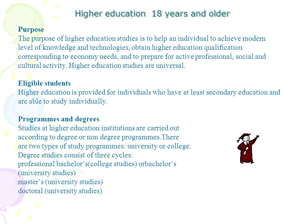 Higher education 18 years and older