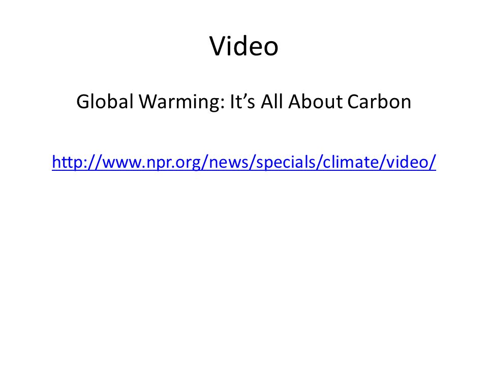 Global Warming: It's All About Carbon