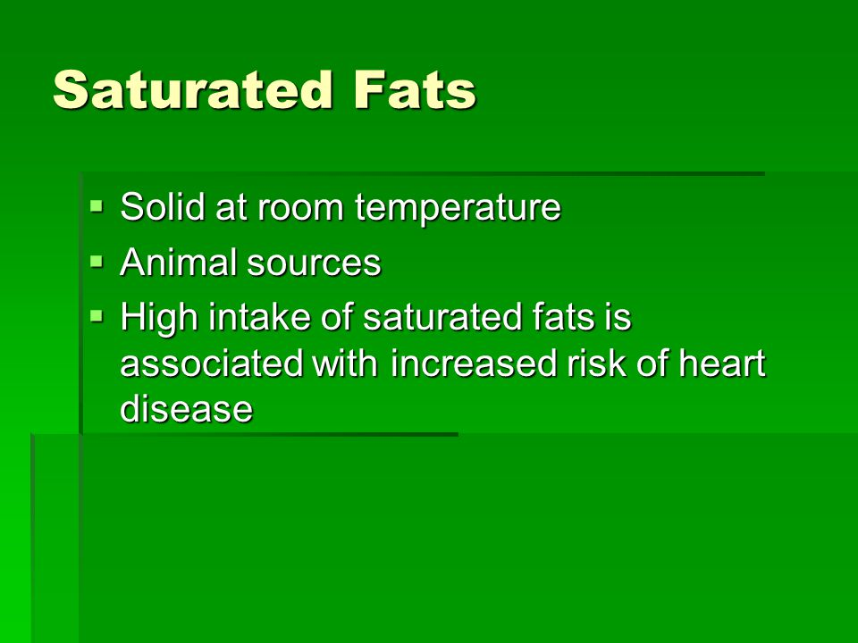 Unsaturated Fats Are Usually At Room Temperature