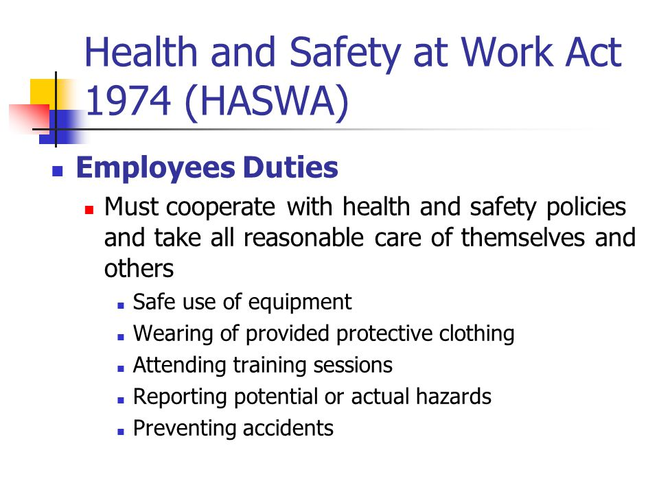 "health and safety act 1974 Health & safety at work etc act 1974 section 2 (1)-employers duty ""to ensure,  so far as is reasonably practicable, the health, safety and welfare at work of all."