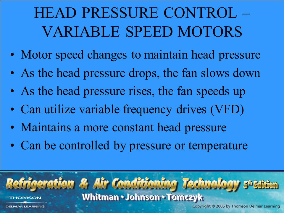 HEAD PRESSURE CONTROL – VARIABLE SPEED MOTORS