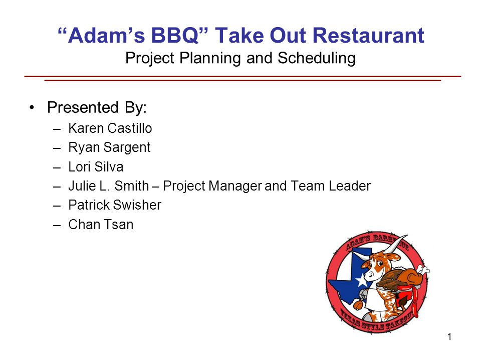 AdamS Bbq Take Out Restaurant Project Planning And Scheduling
