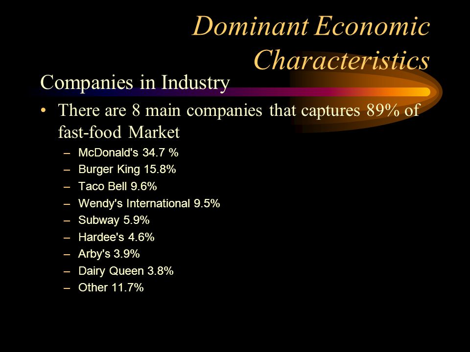 dominant economic features Capitalism: capitalism is an economic system, dominant in the western world since the breakup of feudalism, in which most means of production are privately held and the feature of this development that distinguished capitalism from previous systems was the use of the excess of production over consumption to enlarge.