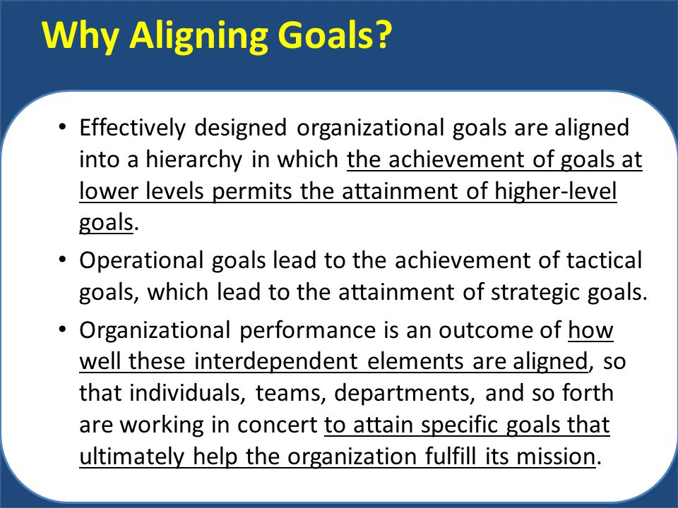 Why Aligning Goals