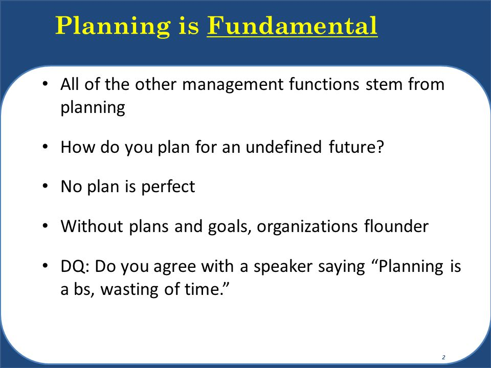 Planning is Fundamental