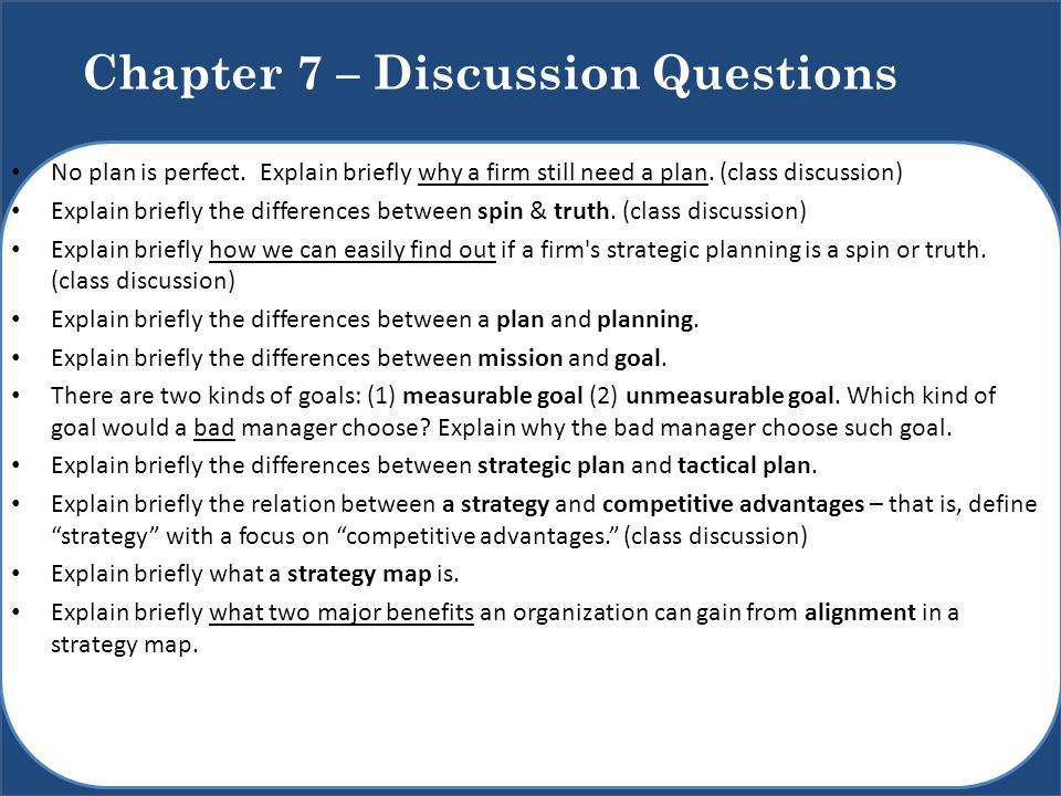 Chapter 7 – Discussion Questions