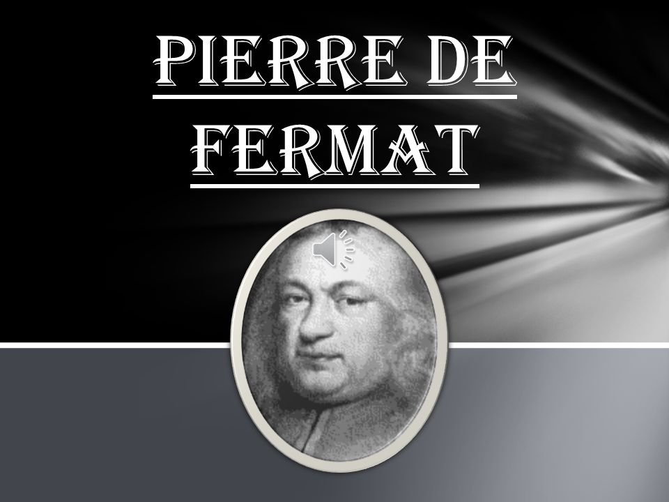 pierre de fermat Learn about working at lycée pierre de fermat join linkedin today for free see  who you know at lycée pierre de fermat, leverage your professional network,.