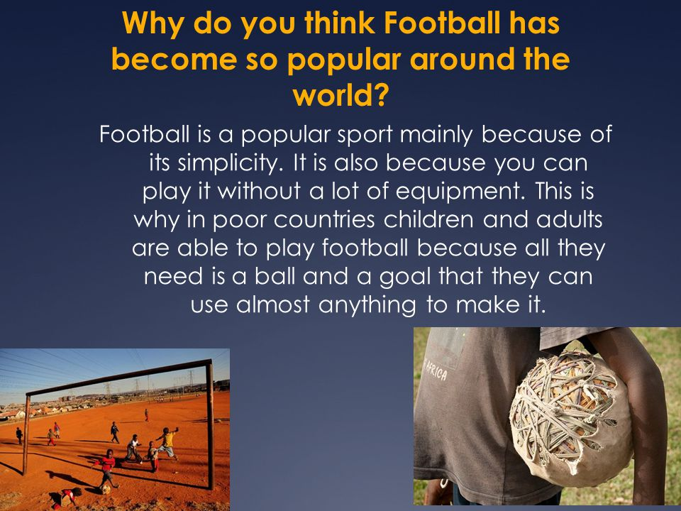 An introduction to the popularity of football around the world