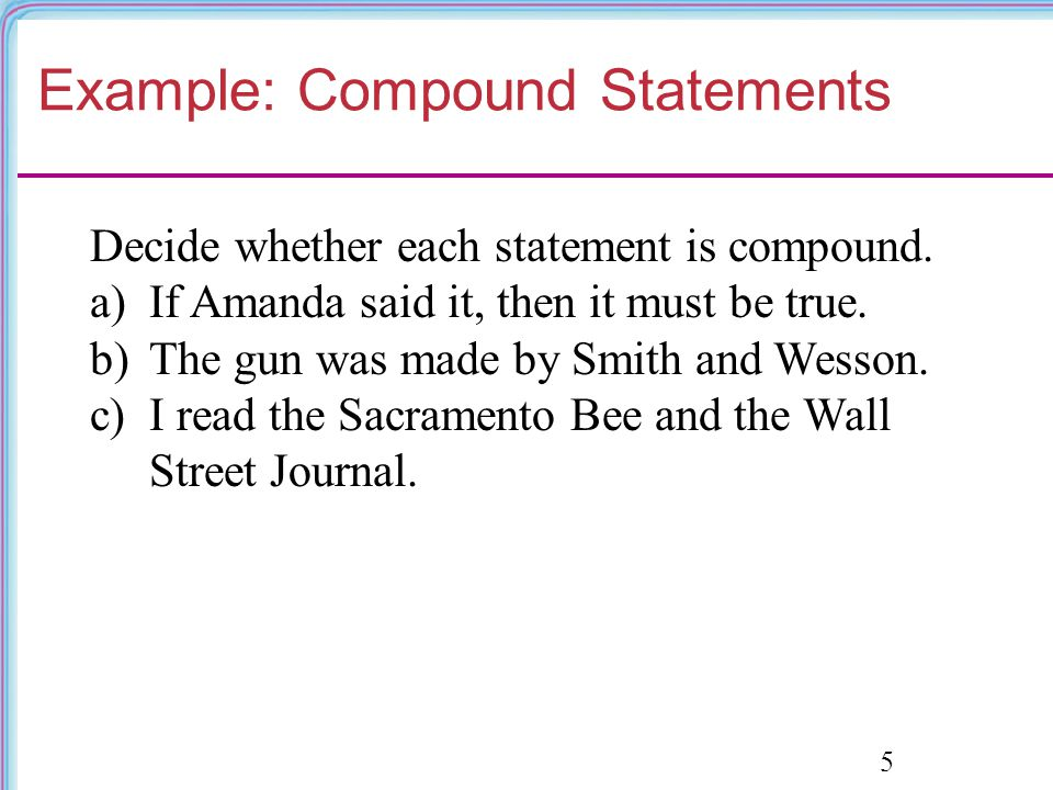 Example: Compound Statements