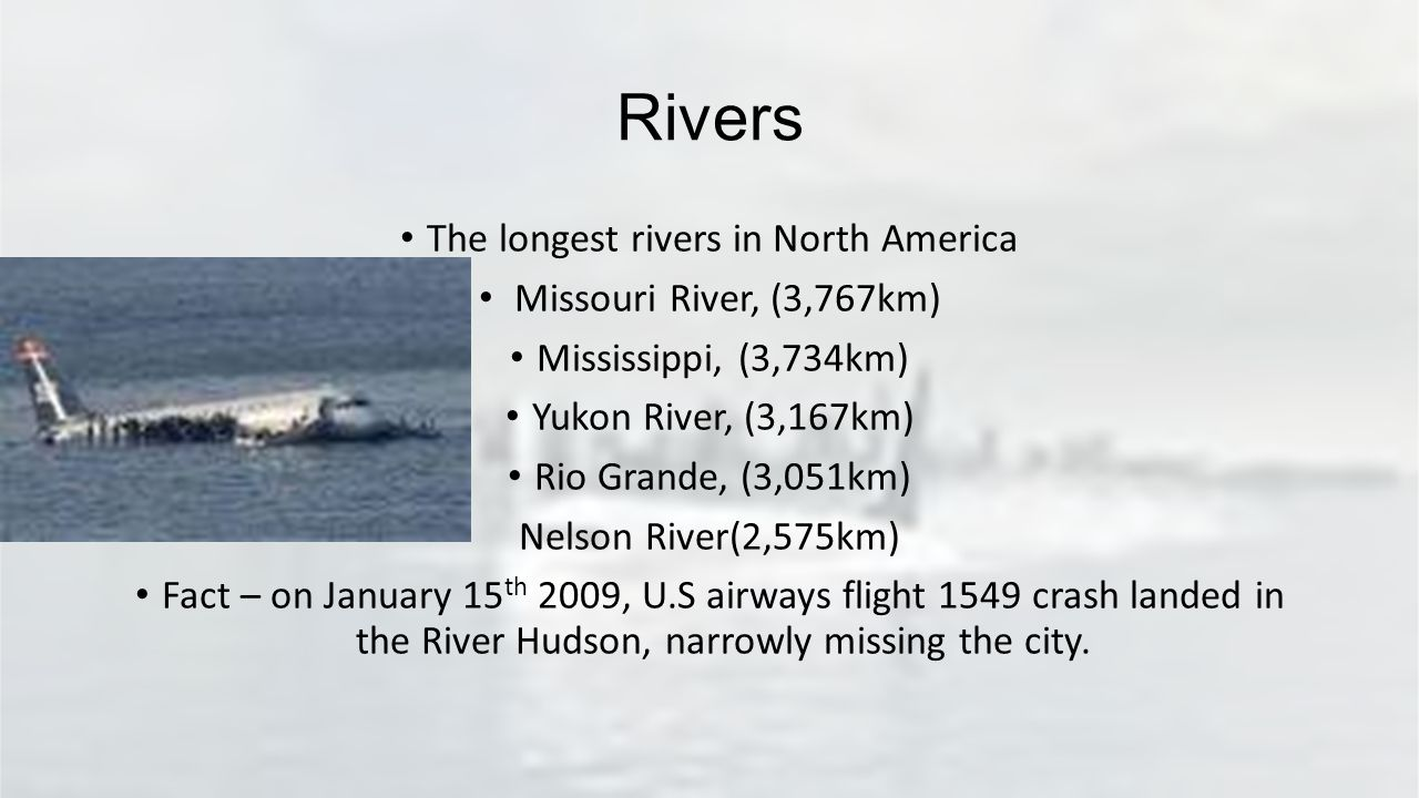 NORTH AMERICA Daria Domantas Presented By Aaron Keira Corey - Longest river in us