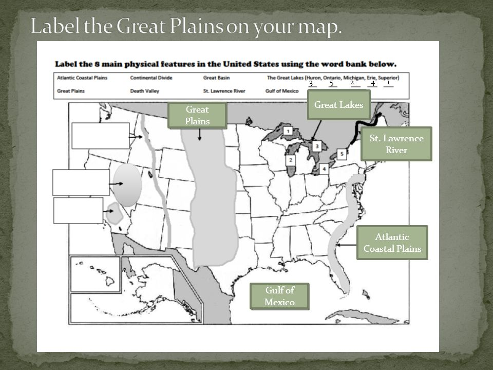 Label the Great Plains on your map.