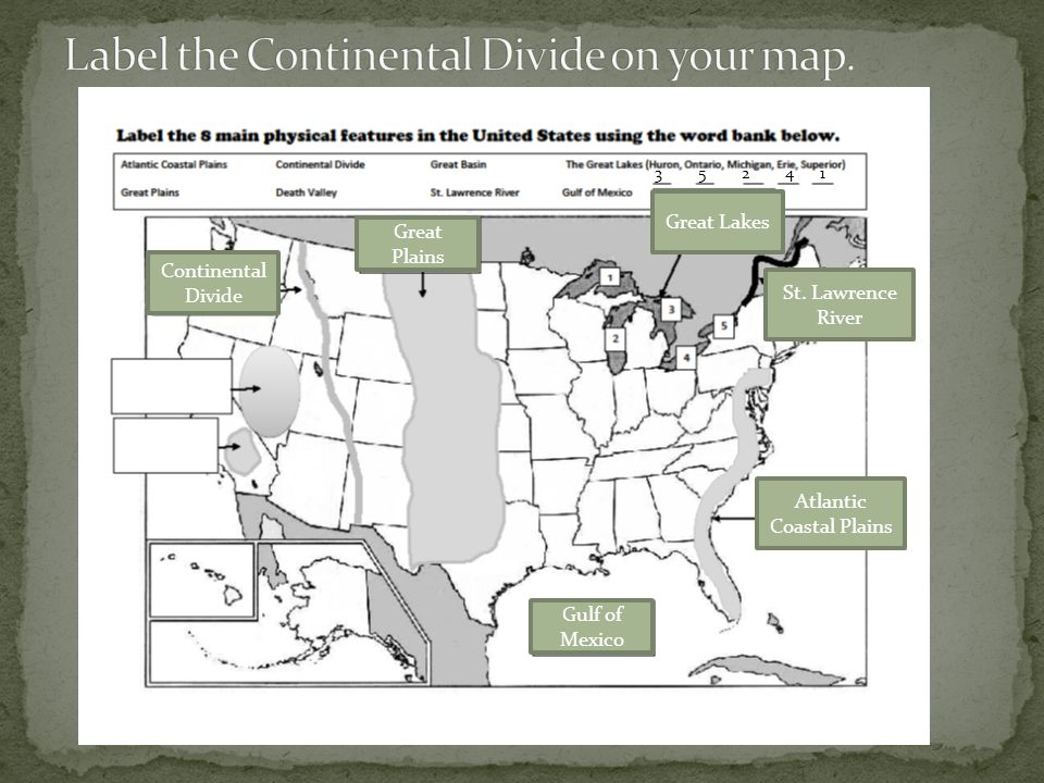 Label the Continental Divide on your map.