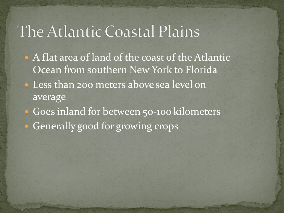 The Atlantic Coastal Plains