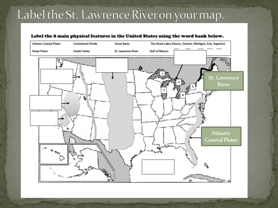 Label the St. Lawrence River on your map.