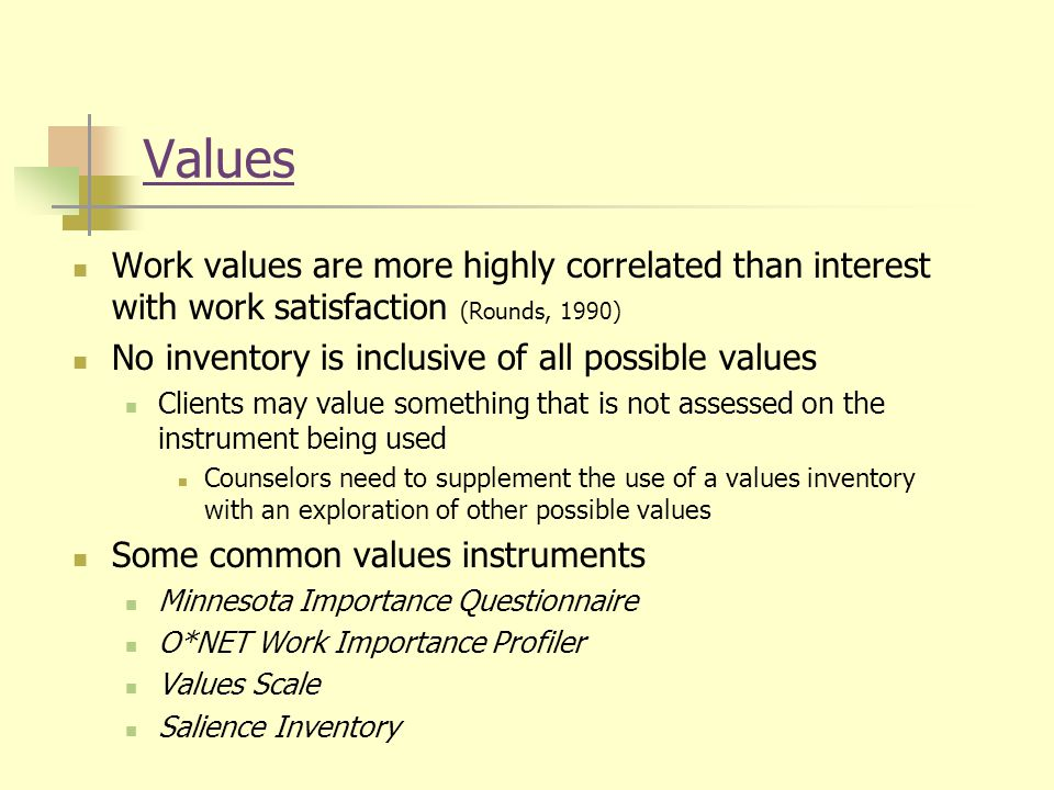 values at work If that list doesn't work for you, there's plenty of lists on the web some are overwhelming and some have lists of values that are too fine-grained.