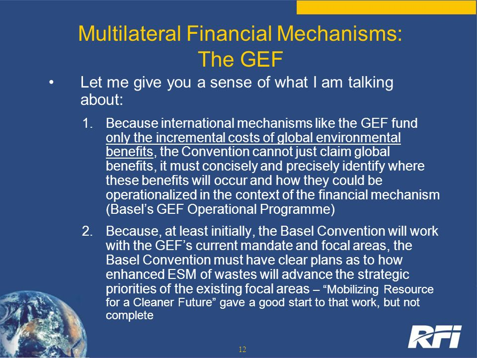 Multilateral Financial Mechanisms: The GEF