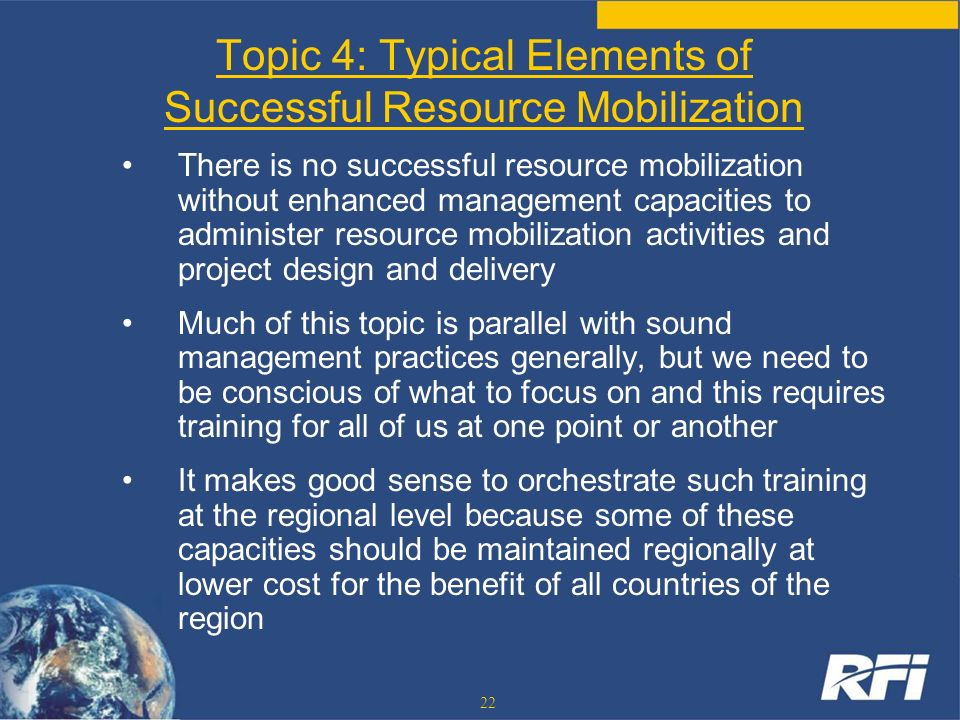 Topic 4: Typical Elements of Successful Resource Mobilization