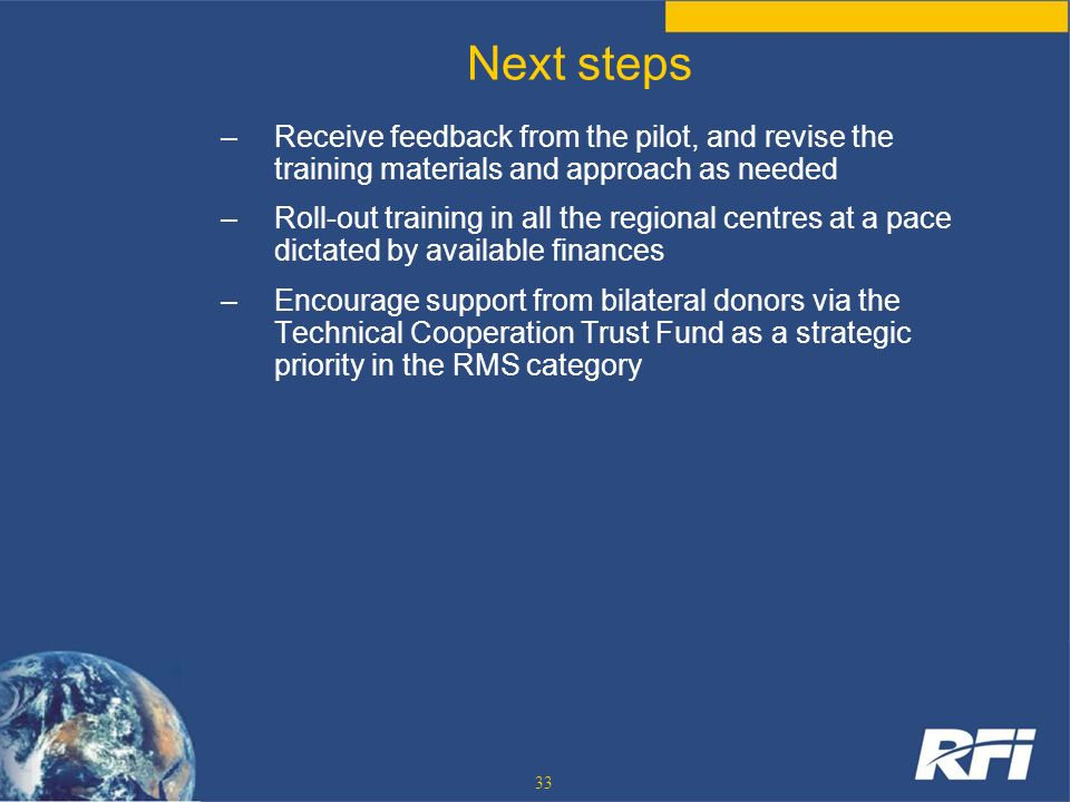 Next stepsReceive feedback from the pilot, and revise the training materials and approach as needed.