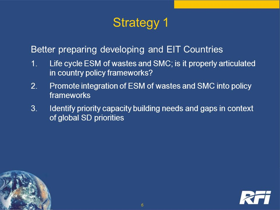 Strategy 1 Better preparing developing and EIT Countries