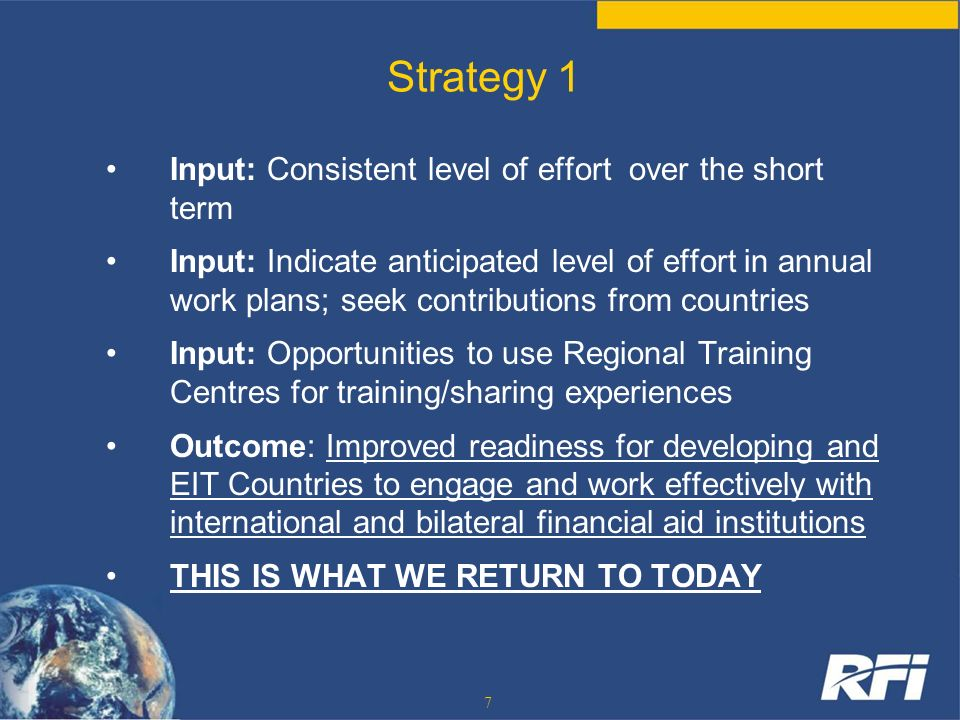 Strategy 1 Input: Consistent level of effort over the short term