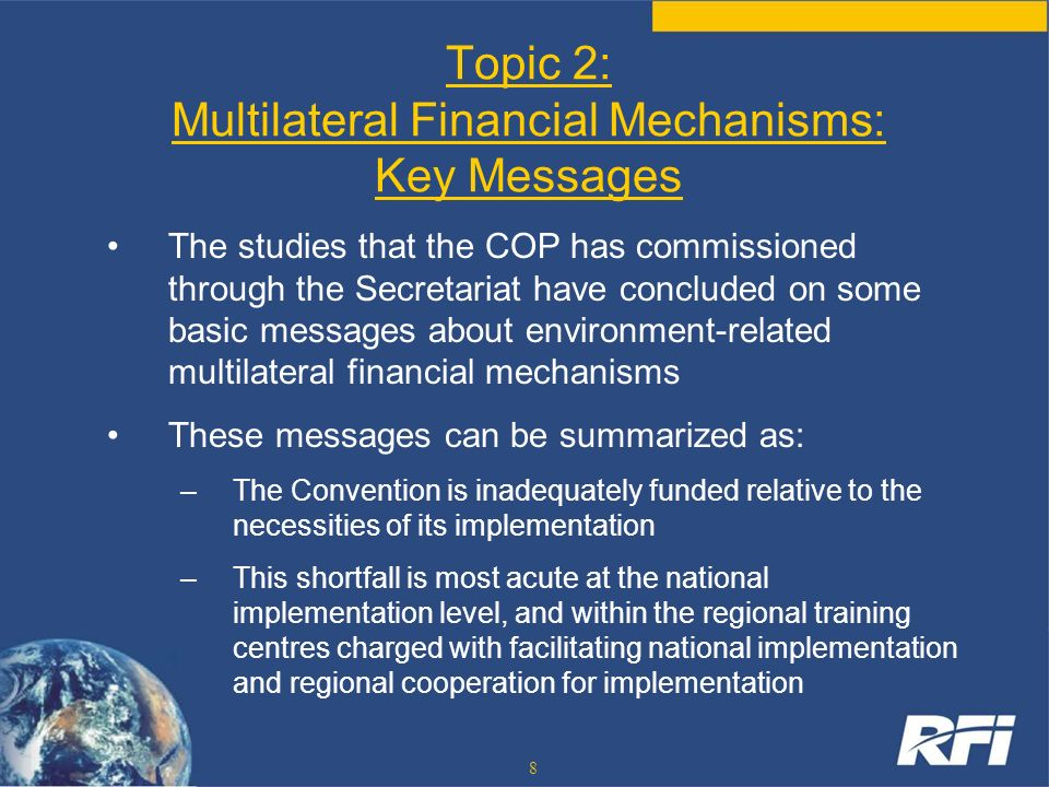 Topic 2: Multilateral Financial Mechanisms: Key Messages