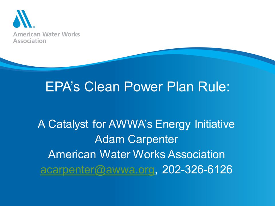EPA's Clean Power Plan Rule: