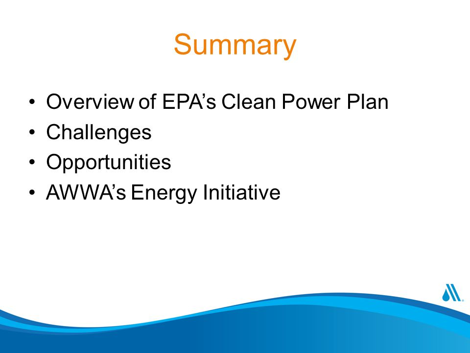 Summary Overview of EPA's Clean Power Plan Challenges Opportunities