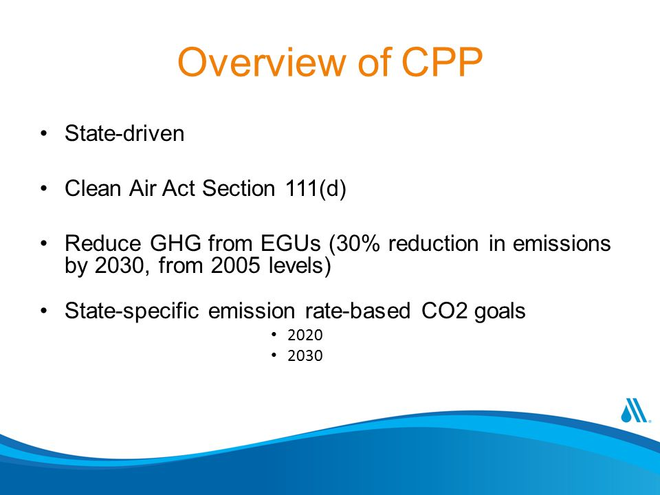 Overview of CPP State-driven Clean Air Act Section 111(d)