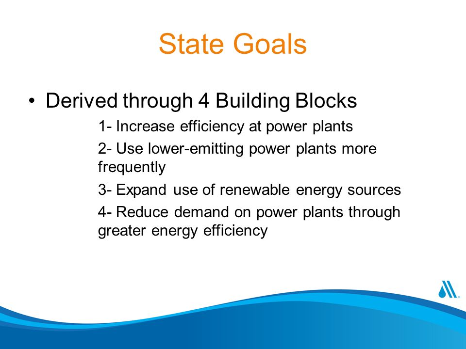 State Goals Derived through 4 Building Blocks