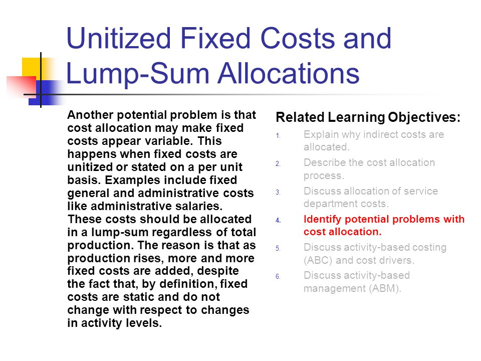 Unitized Fixed Costs and Lump-Sum Allocations