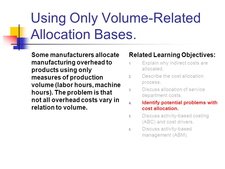Using Only Volume-Related Allocation Bases.