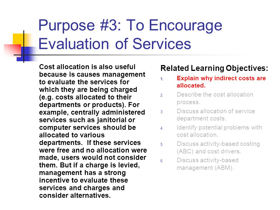 Purpose #3: To Encourage Evaluation of Services
