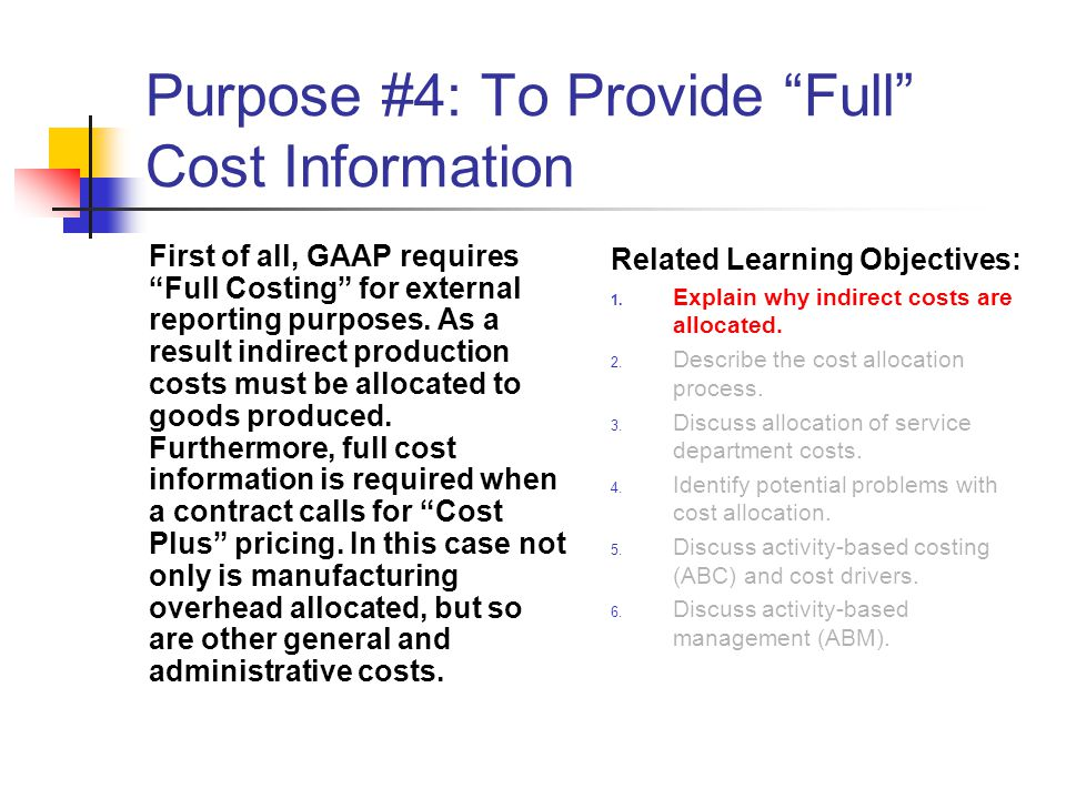 Purpose #4: To Provide Full Cost Information