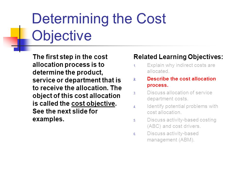 Determining the Cost Objective