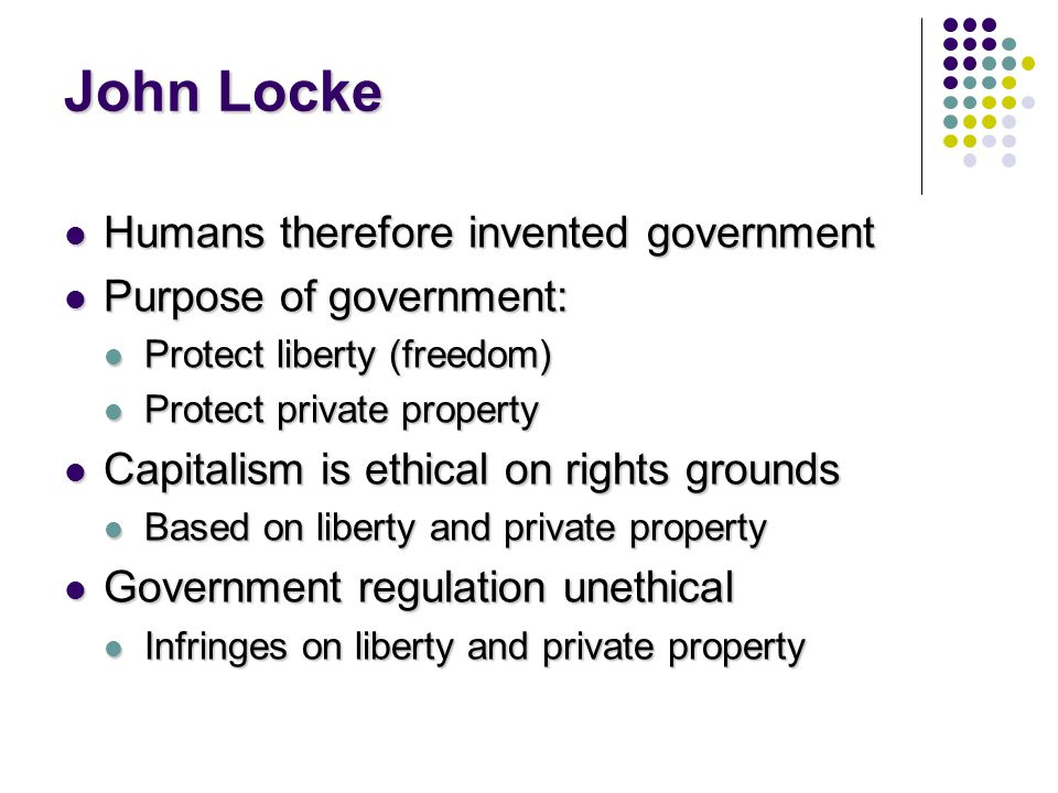 the right to private property in john lockes second treatise of government 1 locke on property chapter 5, second treatise on government notes for philosophy 166 locke wants to argue that individuals can acquire full property rights over.