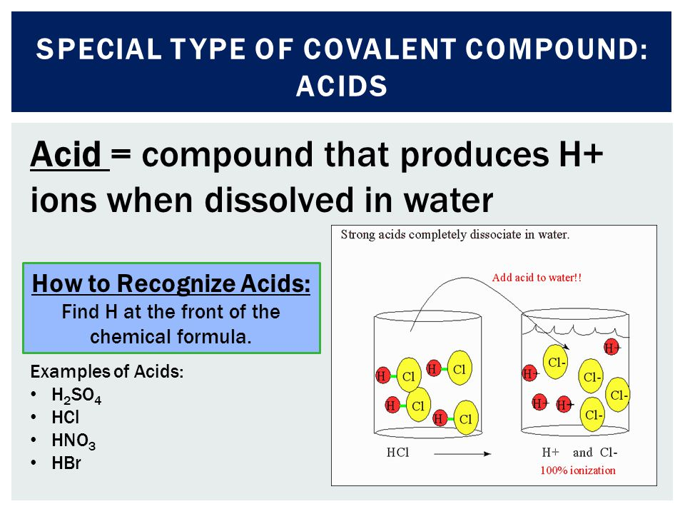 Special type of covalent compound: Acids