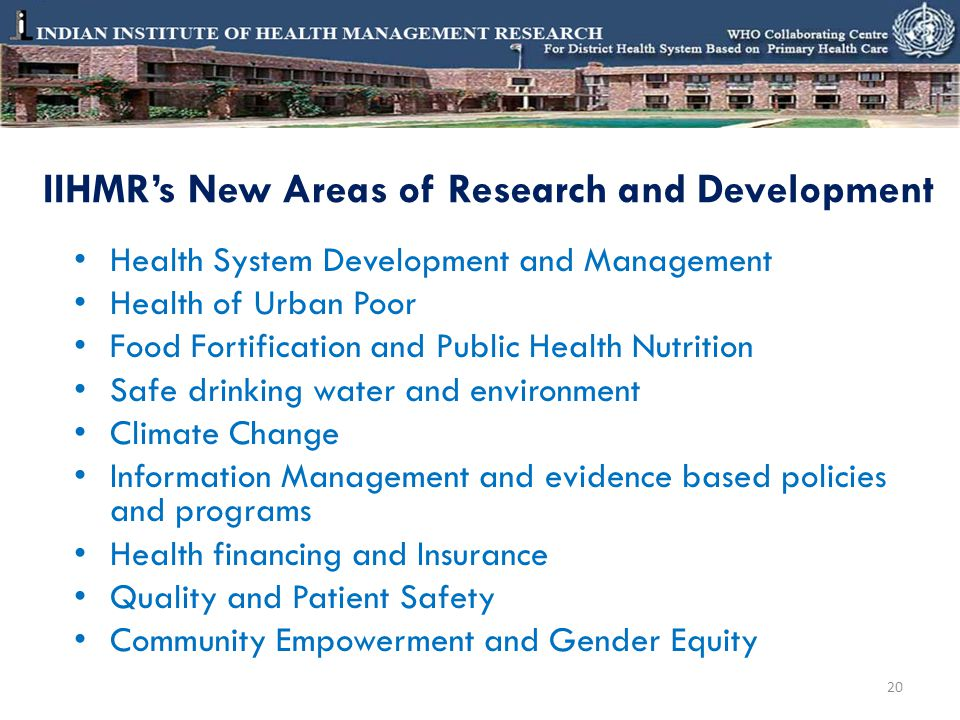 IIHMR's New Areas of Research and Development