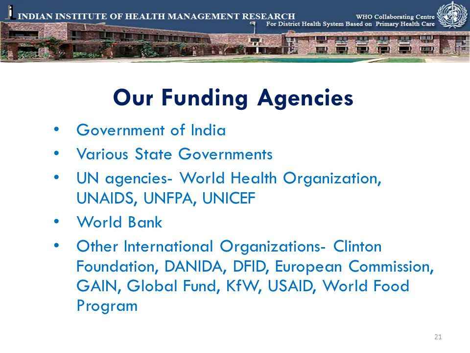 Our Funding Agencies Government of India Various State Governments