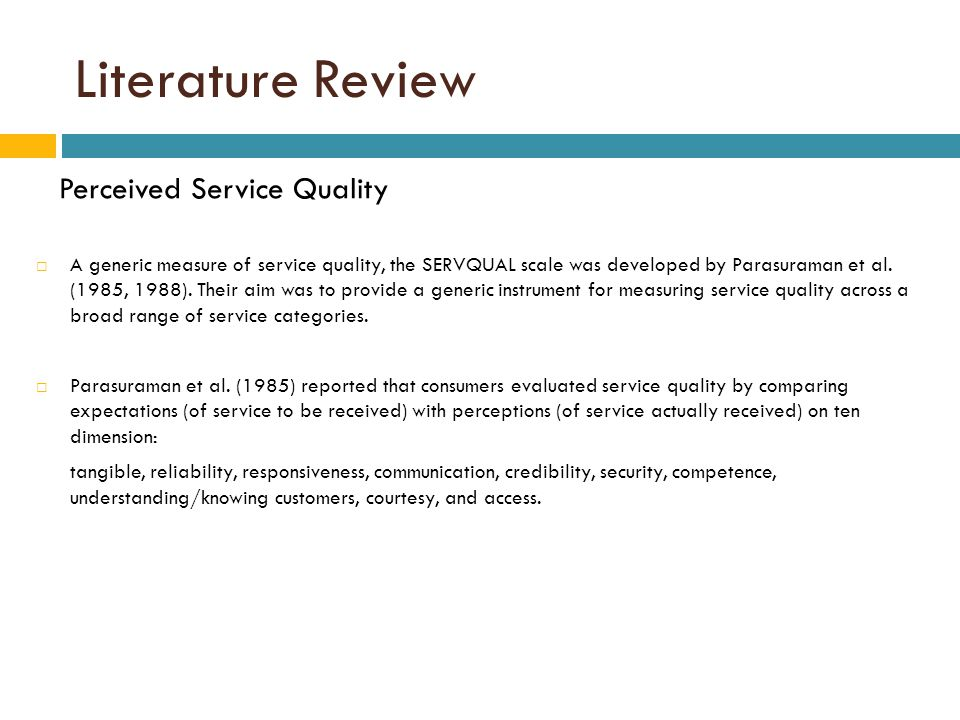 literature review on quality service delivery The outcome of the literature review of the service quality  service quality, but,  despite two decades of study and much lively debate, conceptual work  service  that is delivered matches the customers' expectations (gaster & squires 2003:5.