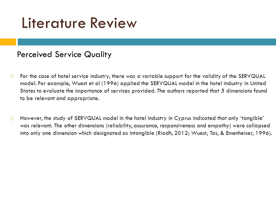 perceived servqual on hotels Service quality perceived service quality is a result of the comparison of perceptions about service delivery process and actual outcome of service (grönroos, 1984 lovelock and wirtz, 2011) sweeney et.