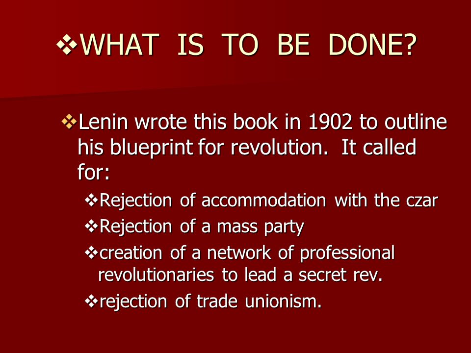 After the quiz mini frq ppt video online download what is to be done lenin wrote this book in 1902 to outline his blueprint for malvernweather