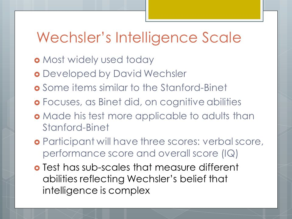 research on the wechsler intelligence scale for children The wechsler intelligence scale for children—fourth edition: canadian (wisc®–iv cdn) draws on the latest research and diagnostic criteria to provide a notably improved index score level of analysis.