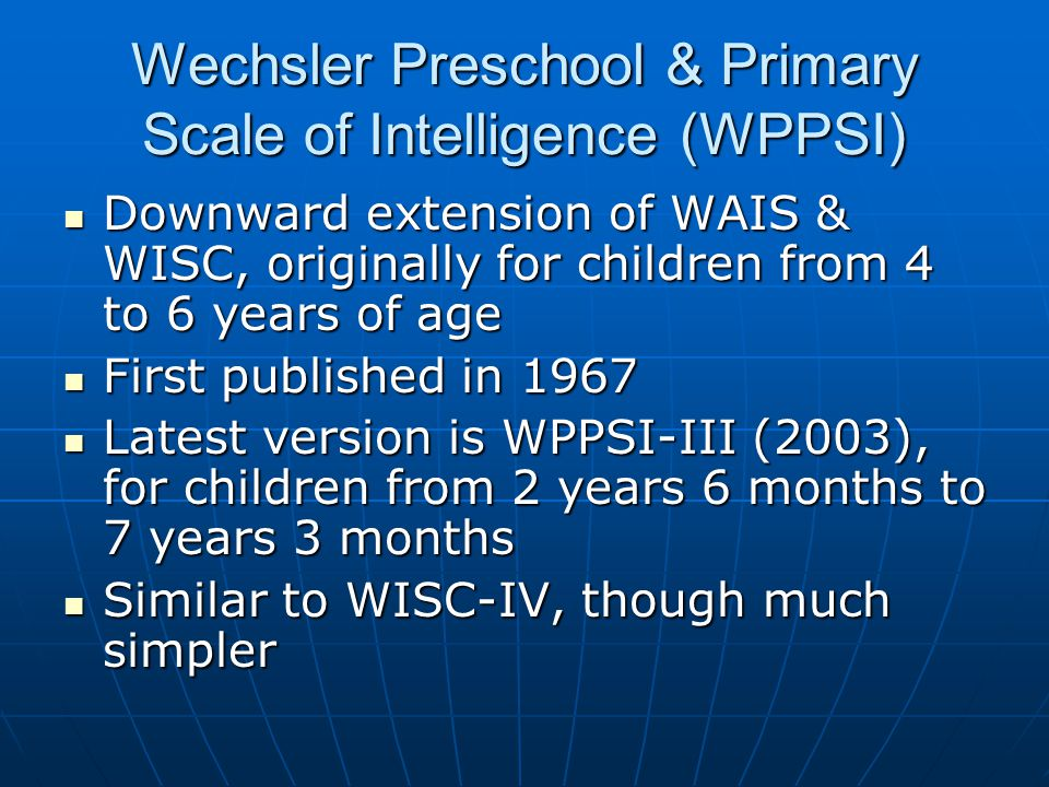 the wechsler intelligence scales ppt
