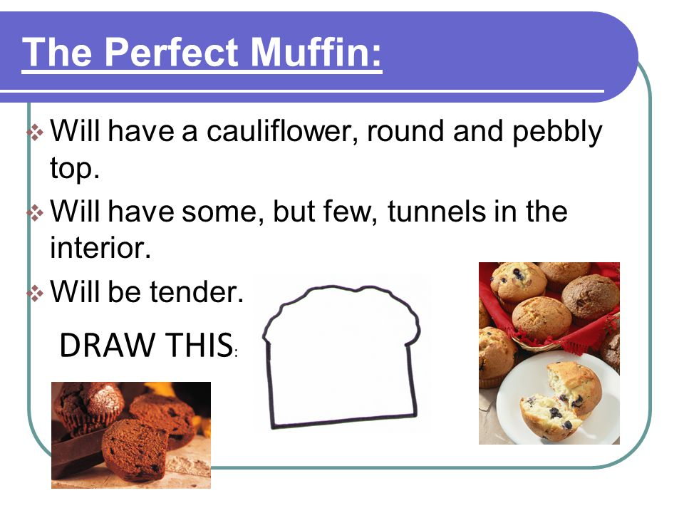 The Perfect Muffin: DRAW THIS: