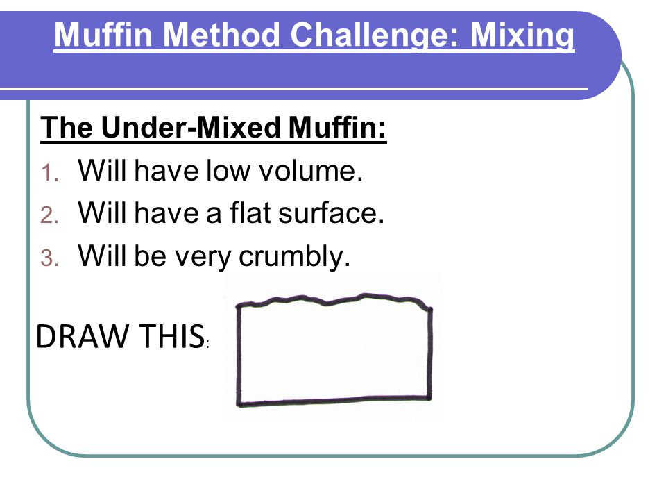 Muffin Method Challenge: Mixing