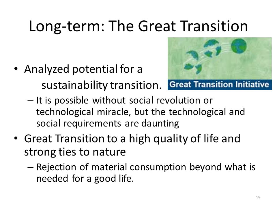 Long-term: The Great Transition