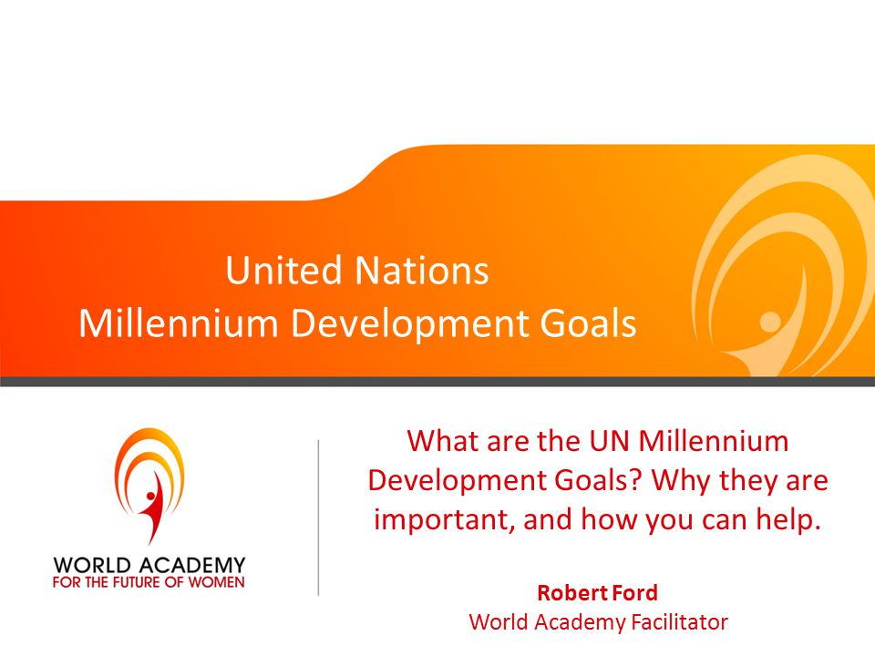 united nations millennium development goal essay For more than a decade, the millennium development goals — a set of time-bound targets agreed on by heads of state in 2000 — have unified, galvanized, and.