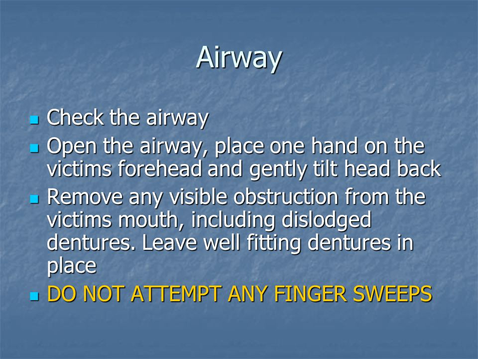 Airway Check the airway