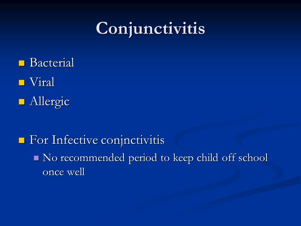 Conjunctivitis Bacterial Viral Allergic For Infective conjnctivitis